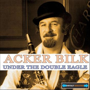 Acker Bilk - Under The Double Eagle