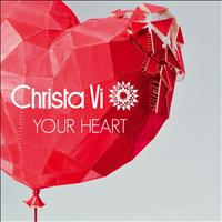 Christa Vi - Your Heart EP