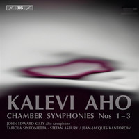 Stefan Asbury / Jean-Jacques Kantorow - Aho: Chamber Symphonies Nos. 1-3