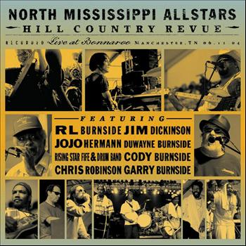 North Mississippi Allstars - Hill Country Revue