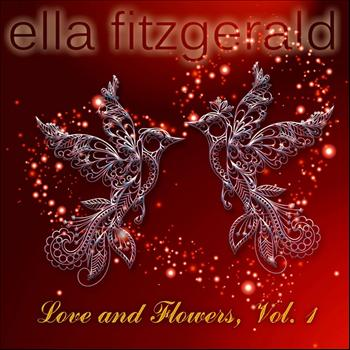 Ella Fitzgerald - Love and Flowers, Vol. 1