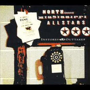 North Mississippi Allstars - Instores & Outtakes