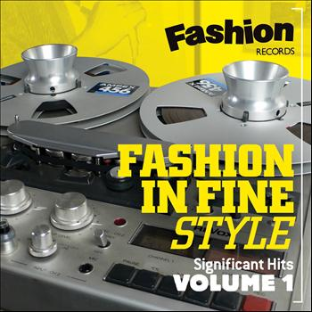 Various Artists - Fashion in Fine Style (Fashion Records Significant Hits Volume One)