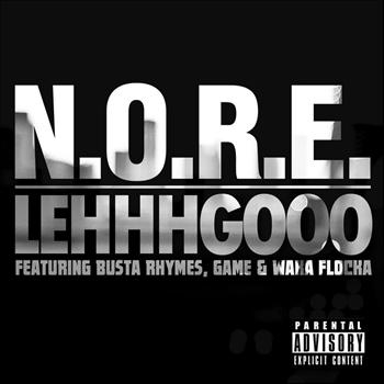 N.O.R.E. - Lehhhgooo (feat. Busta Rhymes, Game & Waka Flocka) - Single