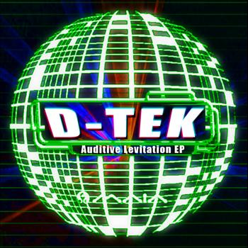 D-Tek - Auditive Levitation EP