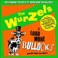 The Wurzels - A Load More Bullocks