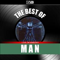 Man - The Best of Man (Live in Concert)