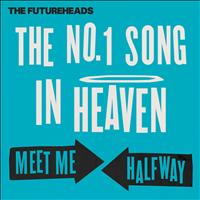 The Futureheads - The No. 1 Song in Heaven / Meet Me Halfway
