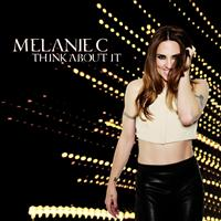 Melanie C - Think About It
