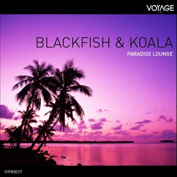 Blackfish - Paradise Lounge