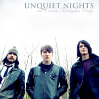 Unquiet Nights - 21st Century Redemption Songs