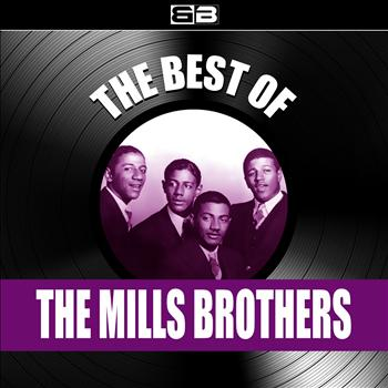 Mills Brothers - The Best of Mills Brothers