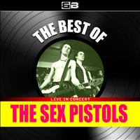Sex Pistols - The Best of Sex Pistols (Live in Concert)