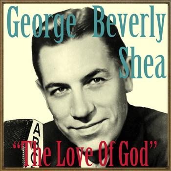 George Beverly Shea - The Love of God