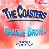 The Coasters - Charlie Brown