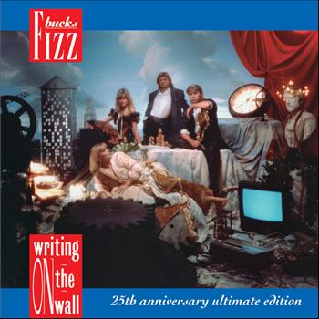 Bucks Fizz - Writing's On The Wall (25th Anniversary Ultimate Edition)