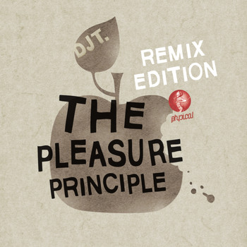 DJ T. - The Pleasure Principle (Remix Edition)