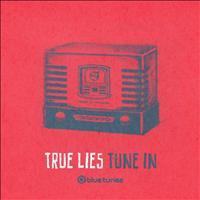 True Lies - Tune In