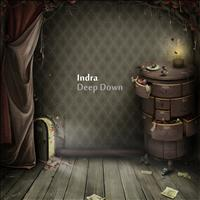 Indra - Deep Down