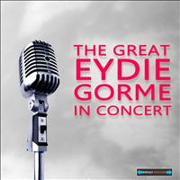 Eydie Gorme - The Great Eydie Gorme in Concert