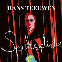 Hans Teeuwen - Spiksplinter