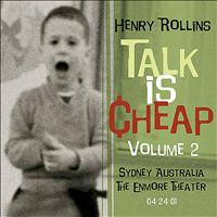 Henry Rollins - Talk Is Cheap, Vol. 2