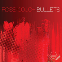 Ross Couch - Bullets