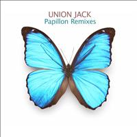 Union Jack - Papillon - Remixes