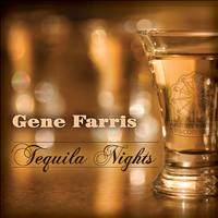 Gene Farris - Tequila Nights