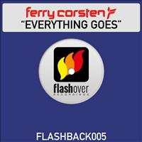 Ferry Corsten - Everything Goes