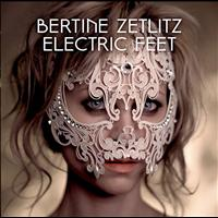 Bertine Zetlitz - Electric Feet