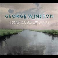 George Winston - Gulf Coast Blues & Impressions 2 - A Louisiana Wetlands Benefit