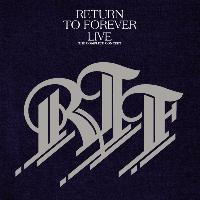 Return To Forever - Live: The Complete Concert