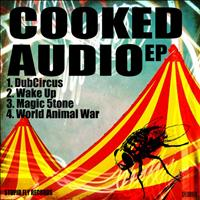 Cooked Audio - Cooked Audio EP