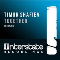 Timur Shafiev - Together