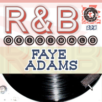 Faye Adams - Faye Adams: R & B Originals