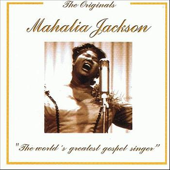Mahalia Jackson - The Originals: Mahalia Jackson