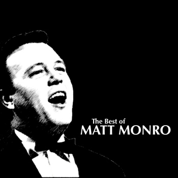 Matt Monro - The Best of Matt Monro