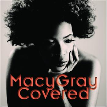 Macy Gray - Covered (Explicit)