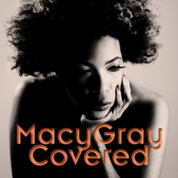 Macy Gray - Covered (Edited)