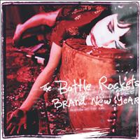 The Bottle Rockets - Brand New Year