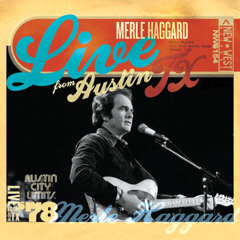 Merle Haggard - Live From Austin TX '78