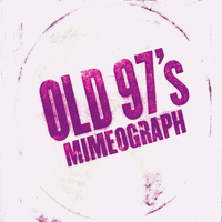Old 97's - Mimeograph EP