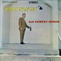 Ralph Stanley - Old Country Church