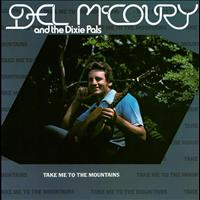 Del McCoury - Take Me To The Mountains
