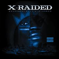 X-Raided - Sacramentally Disturbed