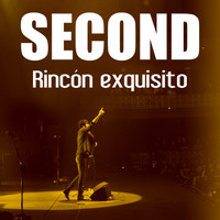 Second - Rincón exquisito (Directo 15)