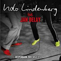 Udo Lindenberg - Reeperbahn 2011 [What it's like] [feat. Jan Delay] [MTV Unplugged]