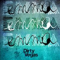 Dirty Vegas - Emma (Remixes)