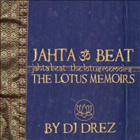 DJ Drez - Jahta Beat: The Lotus Memoirs